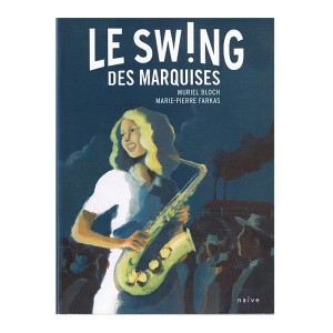 Le Swing des Marquises