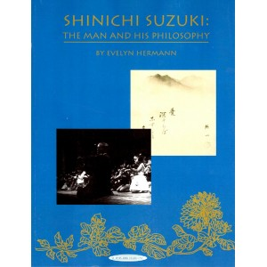 Shinichi SUZUKI - the Man & his Philosophy