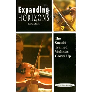 Expanding Horizons - the Suzuki trained Violinist grows up
