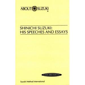 Shinichi Suzuki - his Speeches and Essays
